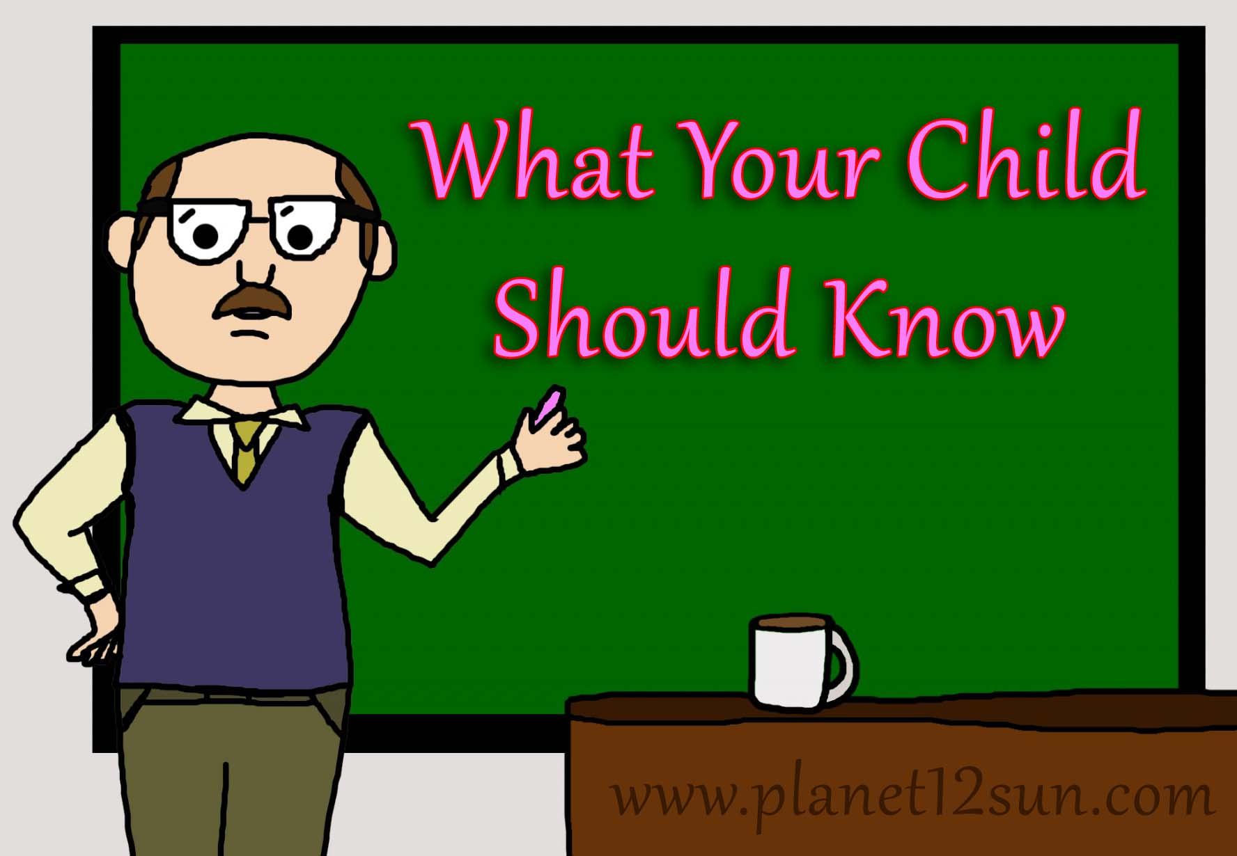 What should your child know